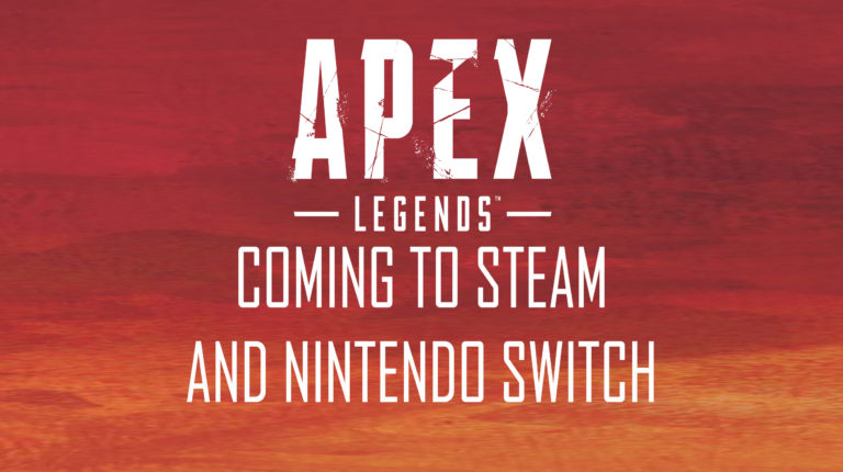 Apex Legends Coming to Steam and Nintendo Switch