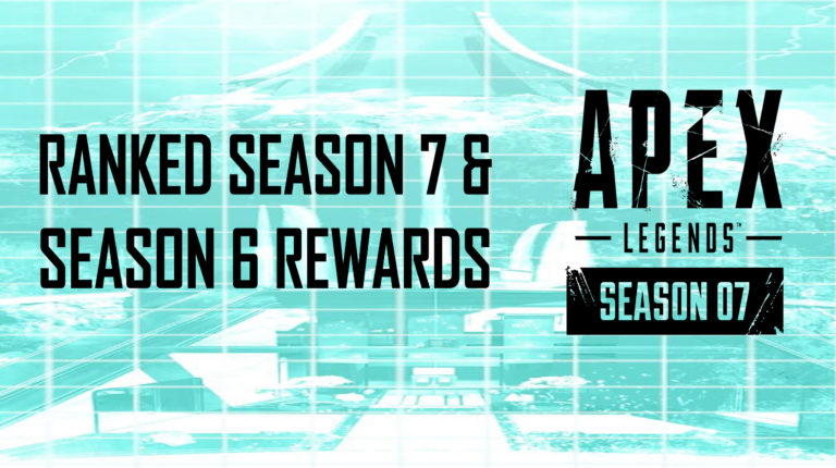 Apex Legends Ranked Season 7 and Season 6 Rewards